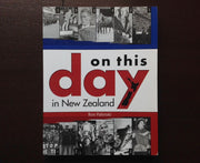 On This Day In New Zealand - Ron Palenski Non-Fiction