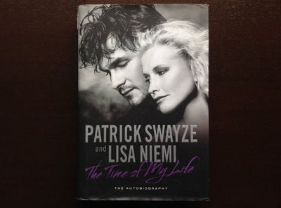 Patrick Swayze & Lisa Niemi -The Time Of My Life Non-Fiction