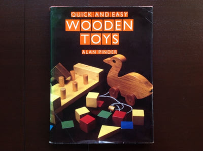 Quick And Easy Wooden Toys - Alan Pinder Non-Fiction