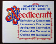 Readers Digest Complete Guide To Needlecraft Non-Fiction