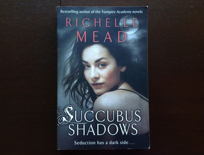 Richelle Mead - Succubus Shadows Fiction