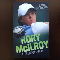 Rory Mcilroy: The Biography - Frank Worrall Non-Fiction