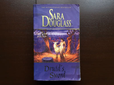 Sara Douglass - Druids Sword Fiction