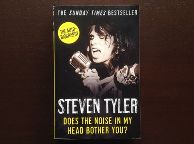 Steven Tyler - Does The Noise In My Head Bother You Non-Fiction