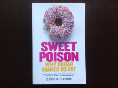 Sweet Poison - David Gillespie Non-Fiction