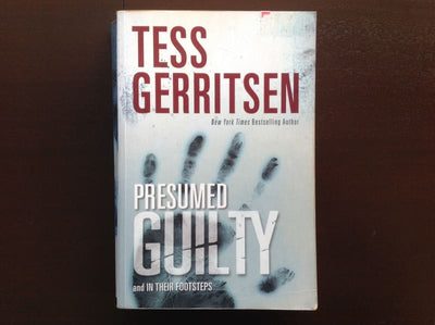 Tess Gerritsen - Presumed Guilty & In Their Footsteps Fiction