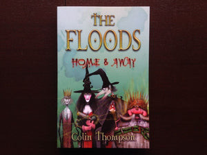 The Floods: Home & Away - Colin Thompson Fiction