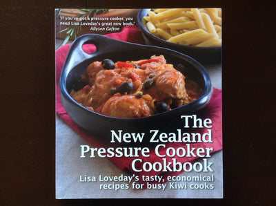 The New Zealand Pressure Cooker Cookbook - Lisa Loveday Non-Fiction