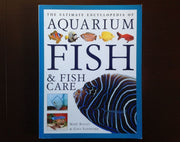 The Ultimate Encyclopedia Of Aquarium Fish & Care - Mary Bailey Gina Sandford Non-Fiction