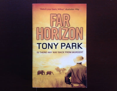 Tony Park - Far Horizon Fiction