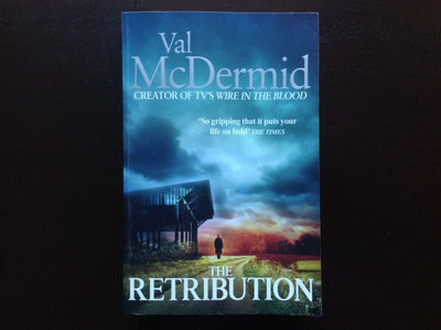 Val McDermid - The Retribution Fiction