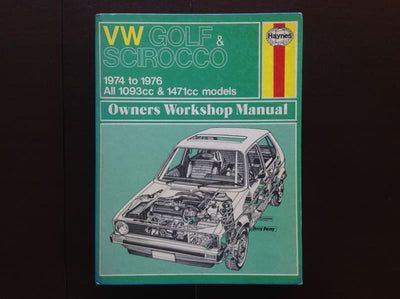 VW Golf & Scirocco 1974 To 1976: Owners Workshop Manual Non-Fiction