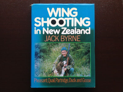 Wing Shooting In New Zealand By Jack Byrne Non-Fiction