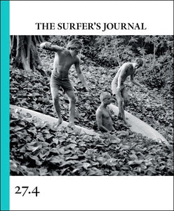 The Surfers Journal Vol 27.4