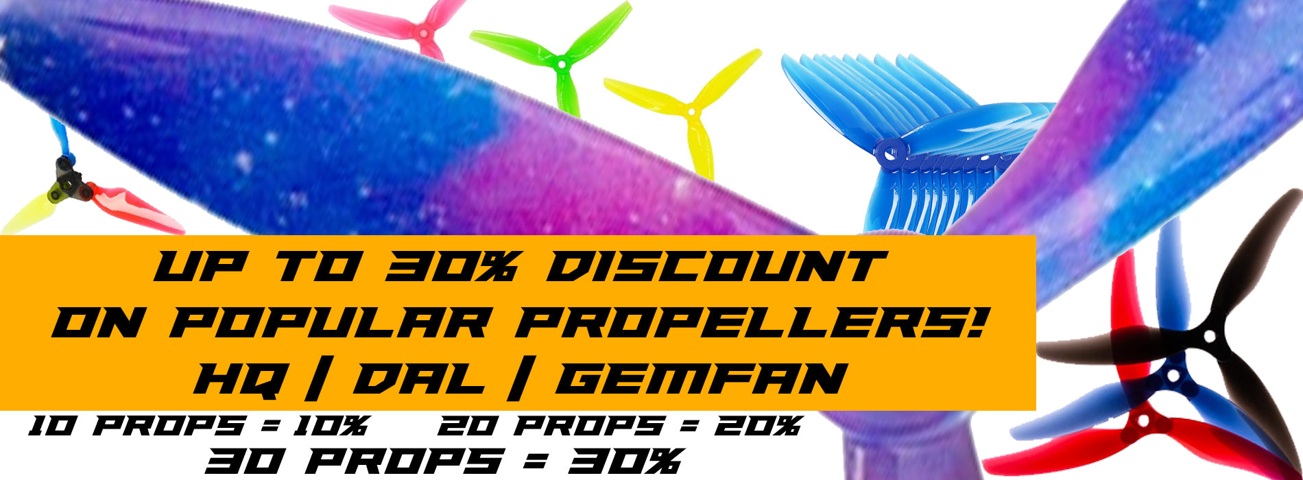 30 Percent Off Bulk Propeller PyroDrone Discount for FPV Drone Racing and Freestyle