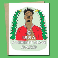 21 Savage Christmas.Issa Xmas Card