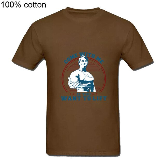 Come With me if you want lift Schwarzenegger T Shirt casual Mens Hipster Fitness Arnold Tshirts Summer Tops Tee Homme camiseta