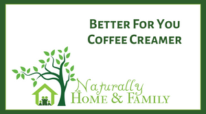 Better For You Coffee Creamer