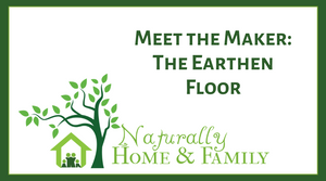 Meet the Maker: The Earthen Floor