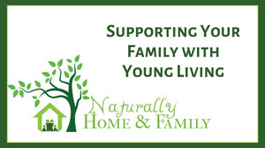 Supporting My Family with Young Living