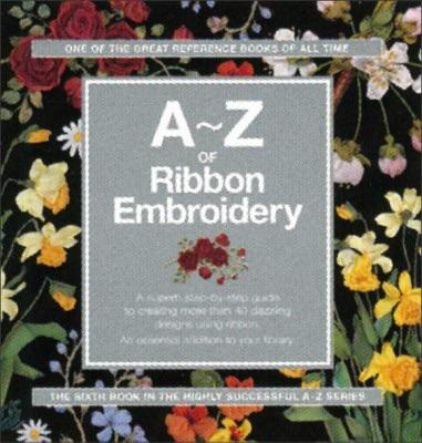 A-Z of Ribbon Embroidery - [product-vendor] - Craftco Ltd - NZ