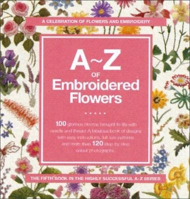 A-Z of Embroidered Flowers - [product-vendor] - Craftco Ltd - NZ