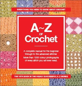 A-Z of Crochet - [product-vendor] - Craftco Ltd - NZ