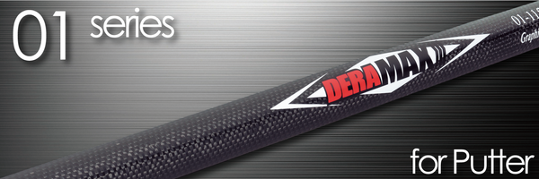 Deramax 01 Series Putter Shaft