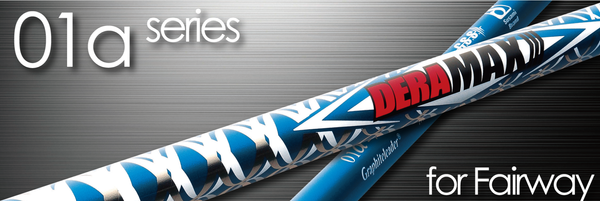 Deramax 01α Series Fairway Shaft