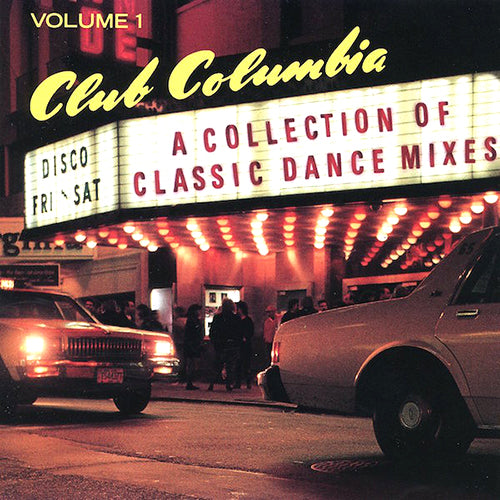 club columbia a collection of classic dance mixes