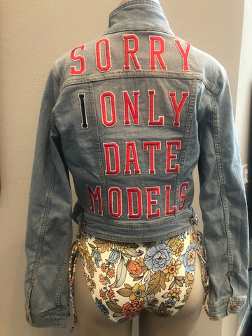 """Sorry I Only Date Models"" Woman's Light Blue Denim Jacket"