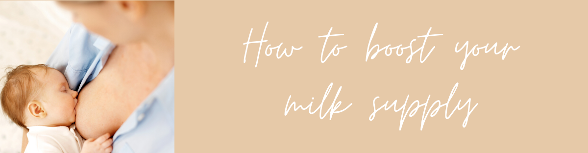 How to increase your milk supply when breastfeeding