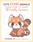 Cute Chibi Animals: Learn How to Draw 75 Cuddly Creatures