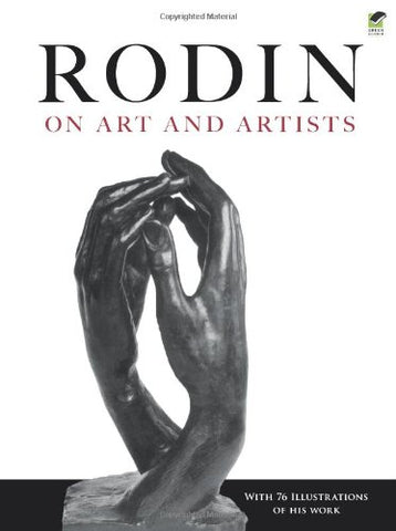 Rodin on Art and Artists (Dover Fine Art, History of Art)