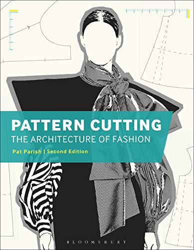 Pattern Cutting: The Architecture of Fashion