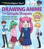 Drawing Anime from Simple Shapes: Character Design Basics for All Ages (Drawing With Christopher Hart)