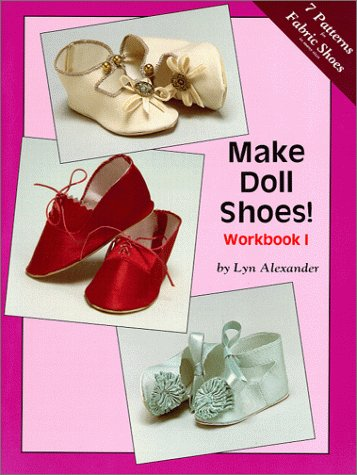 Make Doll Shoes!  Workbook I