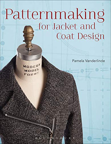 Patternmaking for Jacket and Coat Design (Required Reading Range Book 72)