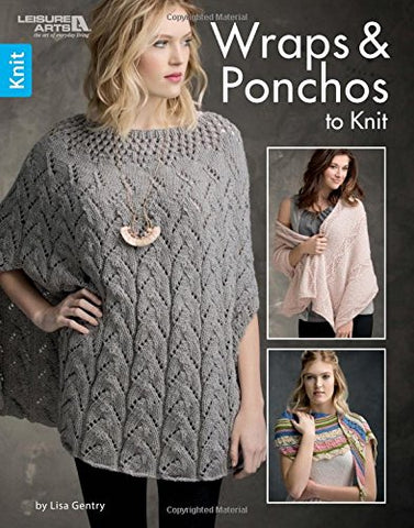 Wraps & Ponchos To Knit | Knitting | Leisure Arts (7114)