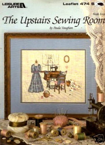 The Upstairs Sewing Room (Leaflet 474 Leisure Arts)