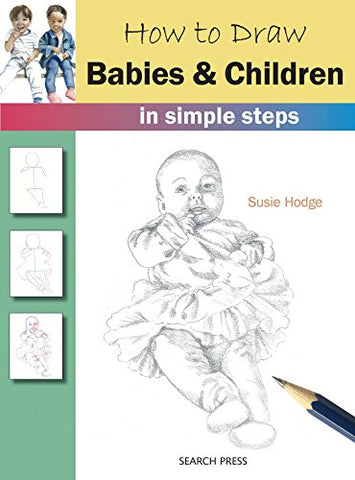 How to Draw Babies & Children in Simple Steps