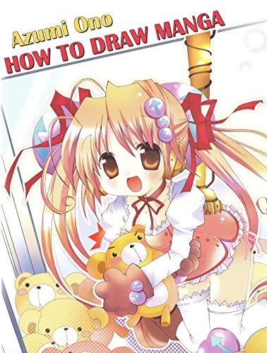 How To Draw Manga: Complete Guide To Drawing Cute Chibi Characters (How To Draw Manga and Anime Book 1)