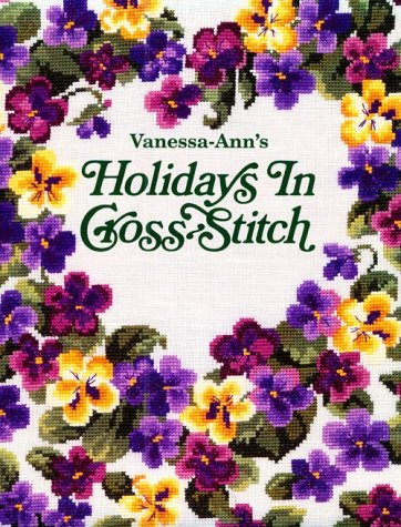 Vanessa Ann's Holidays in Cross-Stitch