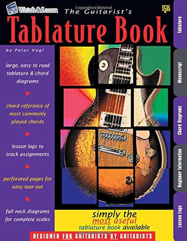 The Guitarist's Tablature Book - Blank Guitar Tab Paper