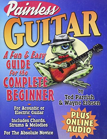 Painless Guitar: A Fun & Easy Guide for the Complete Beginner