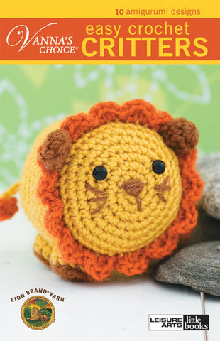 Vanna's Choice Easy Crochet Figures: 10 Amigurumi Designs