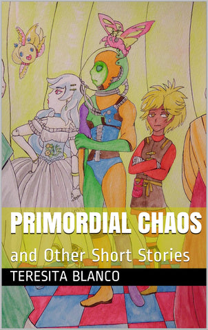 Primordial Chaos : and Other Short Stories