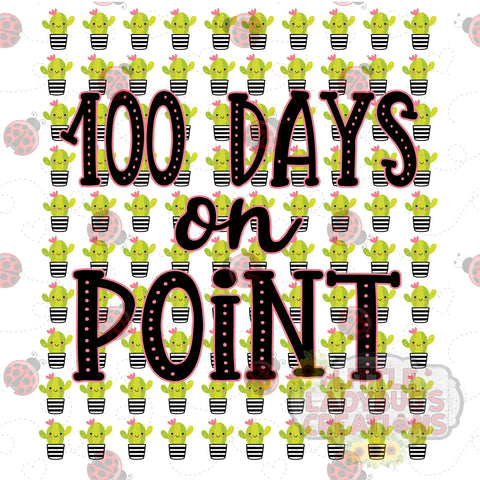 100 Days On Point Cactus HTV Transfer