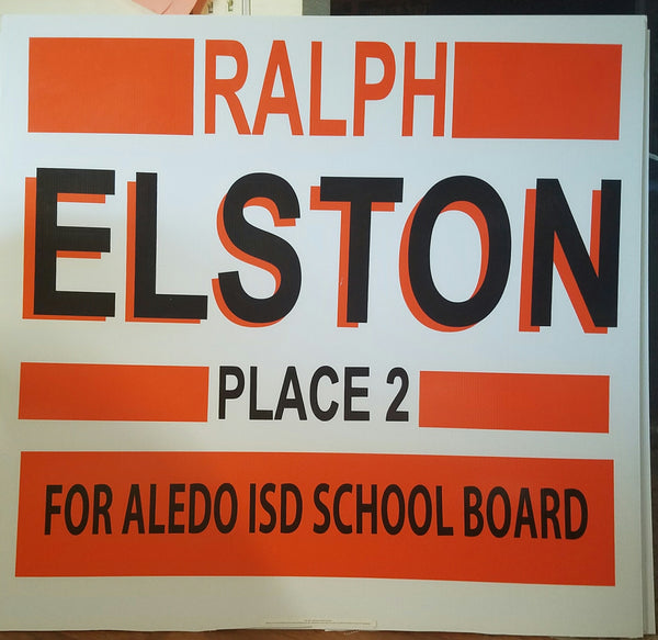 Campaign Signs for Ralph Elston