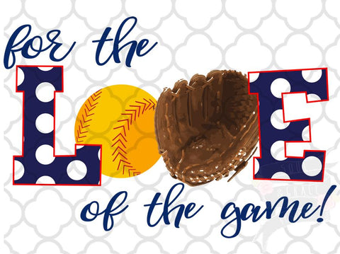 For the Love of the Game-Softball